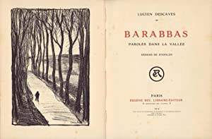 Barabbas. Paroles dans la vallée. Dessins de Steinlen.