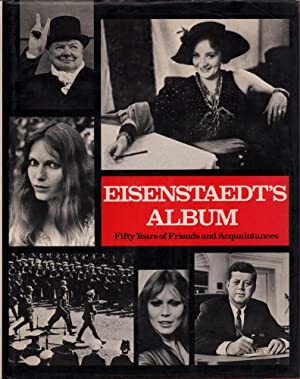 Eisenstaedt's album. Fifty years of friends and acquaintances. With an introduction by Philip B. ...