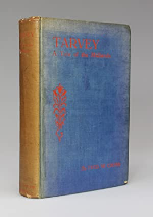 TARVEY A Tale Of The Midlands: Cross, Fred W.
