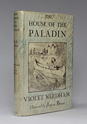 THE HOUSE OF PALADIN: Needham, Violet (illustrated by Joyce Bruce)