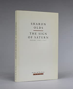 THE SIGN OF SATURN Poems 1980 - 1987: Olds, Sharon