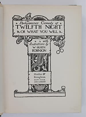 SHAKESPEARE'S COMEDY OF TWELFTH NIGHT: Heath Robinson, William illustrates William Shakespeare