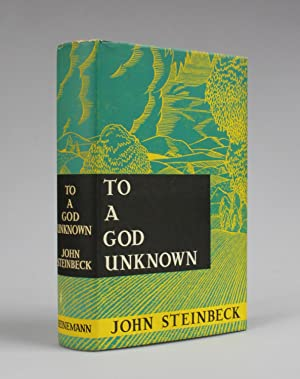 TO A GOD UNKNOWN: Steinbeck, John