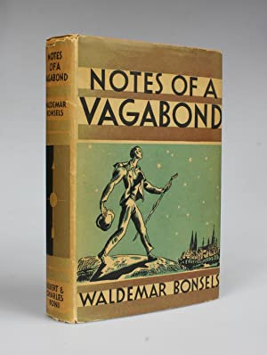 NOTES OF A VAGABOND. Ways Of Men: Bonsels,Waldemar