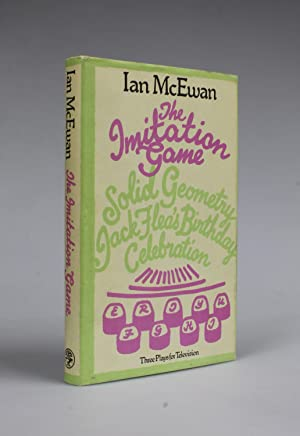 THE IMITATION GAME Three Plays For Television: McEwan, Ian