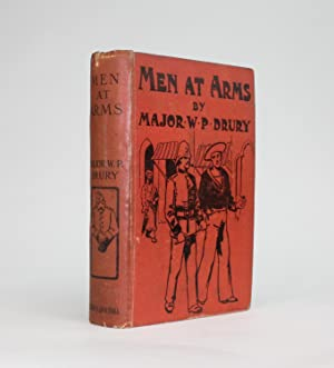 MEN AT ARMS. Stories and Sketches.: Drury, Major W. P. Royal Marine Light Infantry (Retired)