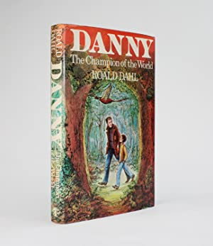 DANNY THE CHAMPION OF THE WORLD: Dahl, Roald; illustrated by Jill Bennett