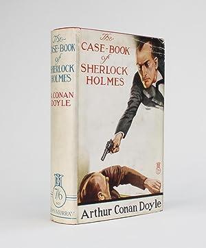 THE CASE-BOOK OF SHERLOCK HOLMES: Conan Doyle, Arthur