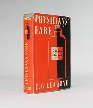 PHYSICIANS' FARE: Learoyd, C[yril] G[eorge]