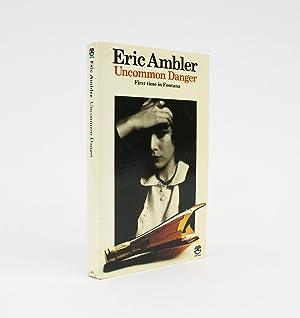 UNCOMMON DANGER: Ambler, Eric