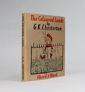 THE COLOURED LANDS: Chesterton, G. K.
