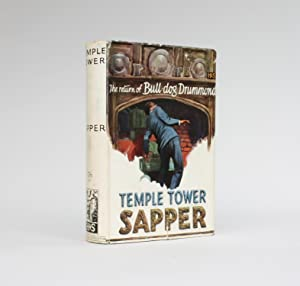 TEMPLE TOWER: Sapper (pseudonym of Herman Cyril McNeile)