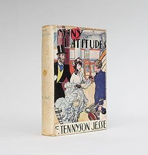 MANY LATITUDES: Tennyson Jesse, F.