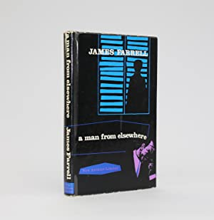 A MAN FROM ELSEWHERE: Farrell, James G.