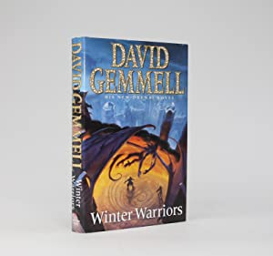 WINTER WARRIORS A New Drenai Novel.: Gemmell, David