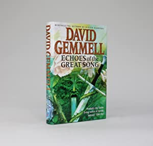 ECHOES OF THE GREAT SONG A New Drenai Novel.: Gemmell, David