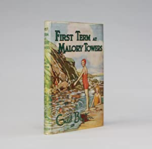 FIRST TERM AT MALORY TOWERS: Blyton, Enid; illustrated by Stanley Lloyd