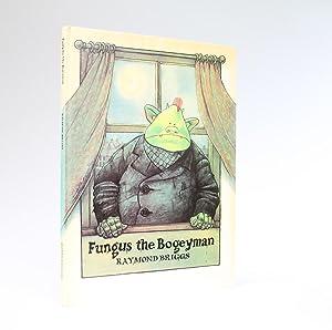 FUNGUS THE BOGEYMAN: Briggs, Raymond