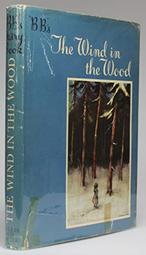 B.B.'S FAIRY BOOK] THE WIND IN THE WOOD: Watkins-Pitchford, Denys (B.B.)