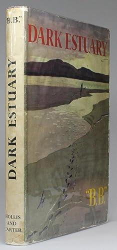 DARK ESTUARY: Watkins-Pitchford, Denys (B.B.)