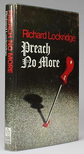 PREACH NO MORE: Lockridge, Richard