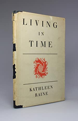 LIVING IN TIME: Raine, Kathleen