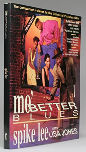 MO' BETTER BLUES The Companion Volume to the Universal Pictures Film: Lee, Spike with Lisa Jones
