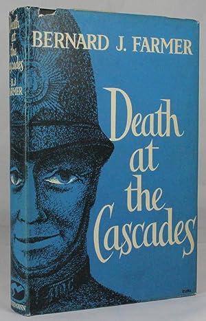 DEATH AT THE CASCADES: Farmer, Bernard J.