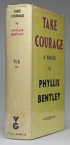 TAKE COURAGE: Bentley, Phyllis