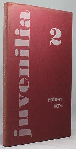 JUVENILIA 2: Nye, Robert