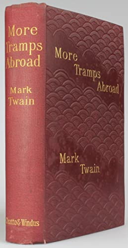 MORE TRAMPS ABROAD: Twain, Mark (pseudonym of Samuel Langhorne Clemens)