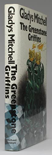 THE GREENSTONE GRIFFINS: Mitchell, Gladys (also writes as Malcolm Torrie)