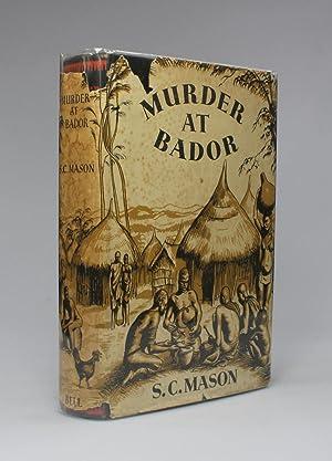 MURDER AT BADOR: Mason, S. C. (Charles Mason)