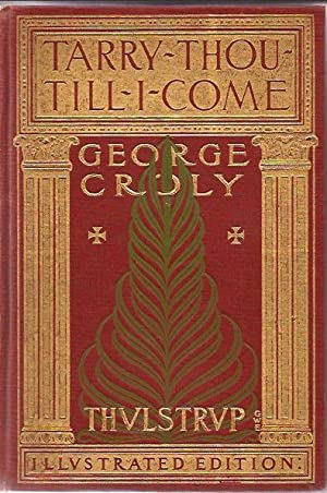 Tarry Thou Till I Come; or Salathiel, the Wandering Jew: Croly, George, and Wallace, Gen. Lewis (...