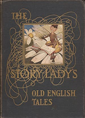 The Story Lady's Old English Nursery Tales: Faulkner, Georgene