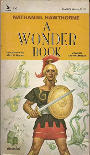 A Wonder Book for Girls and Boys: Hawthorne, Nathaniel, and
