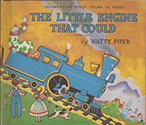 The Little Engine That Could; Celebrating Sixty: Piper, Watty (Retold