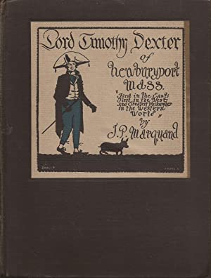 Lord Timothy Dexter of Newburyport, Mass.: Marquand, J. P.