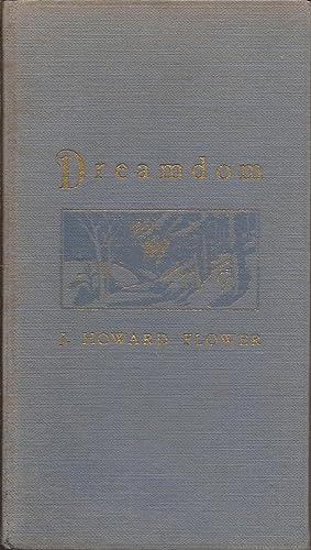 "Dreamdom: Companion Book to ""Under Blue Ascutney"": Flower, Howard J"