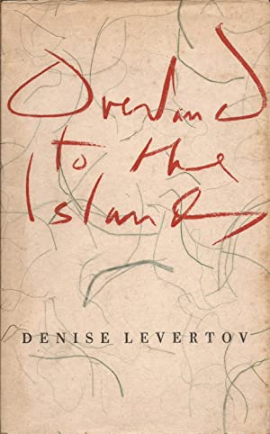 Overland to the Islands (Limited Edition): Levertov, Denise, and Duncan, Robert (Introductory notes...