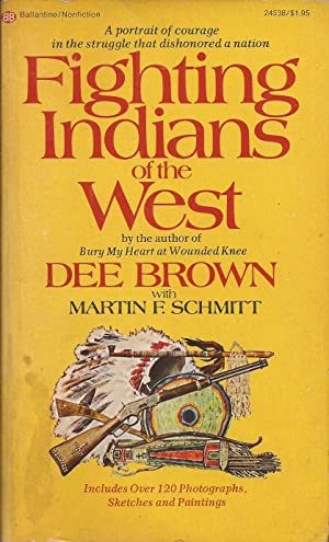 Fighting Indians of the West: Brown, Dee, and