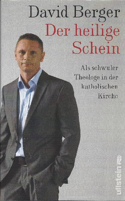 Der heilige Schein als schwuler Theologe in der katholischen Kirche - Berger, David