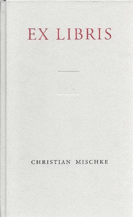Exlibris: Mischke, Christian