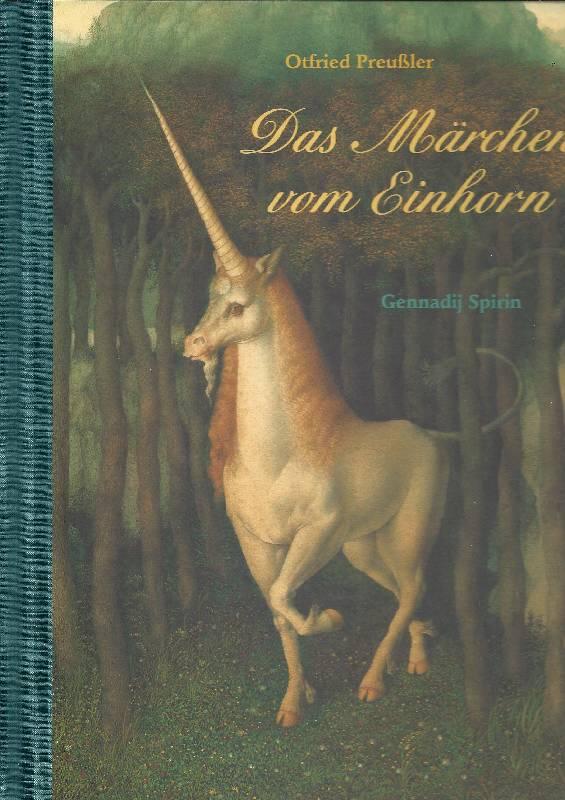 Das Märchen vom Einhorn: Preußler, Otfried (Mitwirkender)