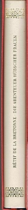 Die Abenteuer hübscher Frauen. Auswahl und Nachwort: Bretonne, Nicolas Edme