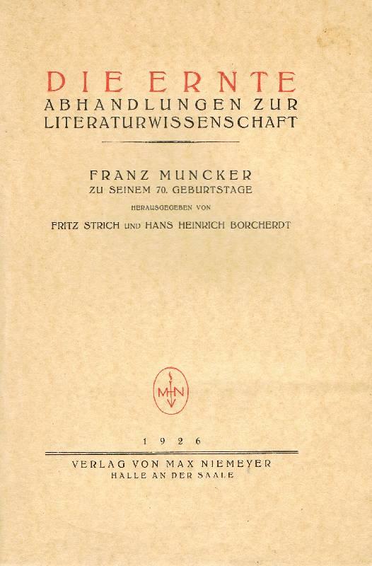 Die Ernte Abhandlgungen zur Literaturwissenschaft.: Strich, Fritz und