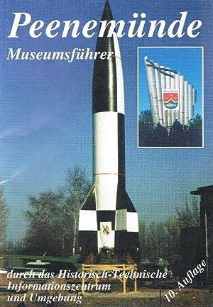 Peenemünde. Museumsführer durch das Historisch-Technische Informationszentrum und Umgebung