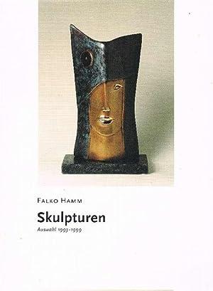 Falko Hamm - Skulpturen Auswahl 1993 -: Herausgeber), Galerie Gärtner