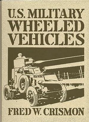U.S.Military Wheeled Vehicles: Crismon, Fred
