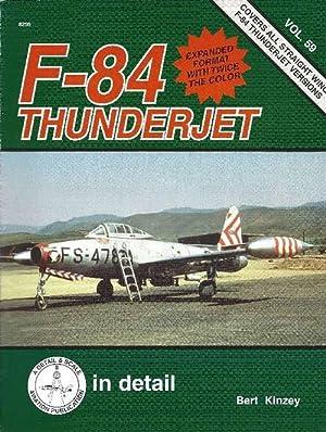 F-84 Thunderjet in Detail: Kinzey, Bert